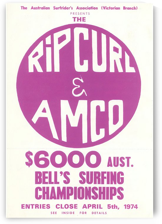 1974 RIP CURL BELLS EASTER Surfing Championship Competition Print - Surfing Poster by Surf Posters