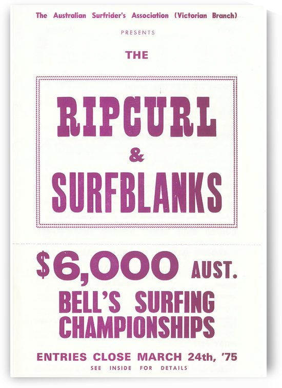 1975 RIP CURL BELLS BEACH EASTER Surfing Championship Competition Print - Surfing Poster by Surf Posters