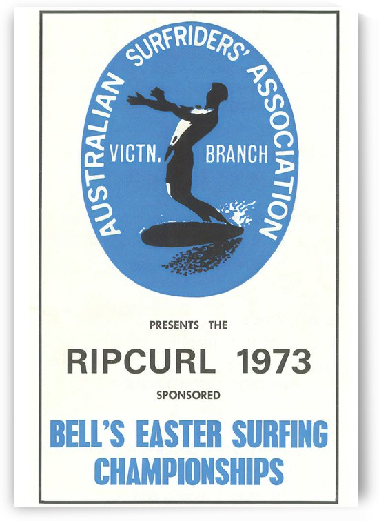 1973 RIP CURL BELLS BEACH EASTER Surfing Championship Competition Print - Surfing Poster by Surf Posters