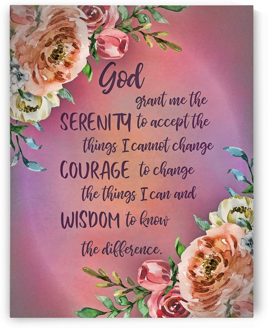 Serenity Prayer Floral by HH Photography of Florida