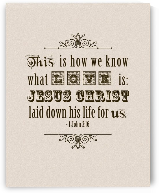 1John3 16_11x14 by JoDitt Designs
