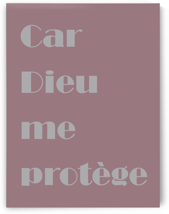 Car Dieu me protège by Kreations Je suis - I am