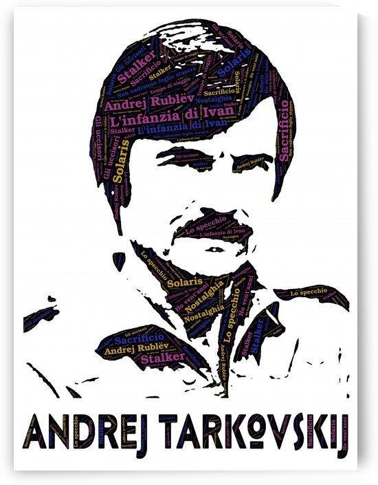 Andrej Tarkovskij tribute   by Ivan Venerucci Italian Style