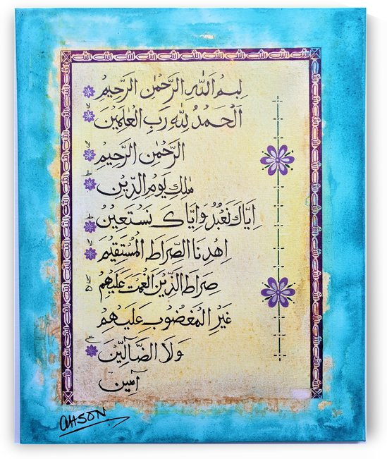 Ahson_Qazi_Calligraphy artSurah Fatehaahson_qaziShades_of_DivinityIslamic_COLOR FUL Artacrylic markers on stretched canvass 16x20 by Ahson Qazi