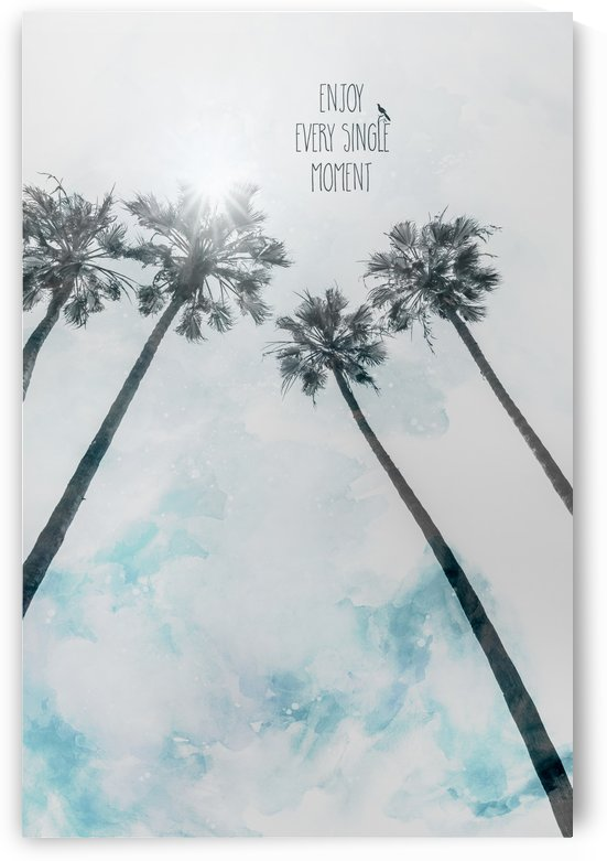 Palm trees with sun | enjoy every single moment by Melanie Viola