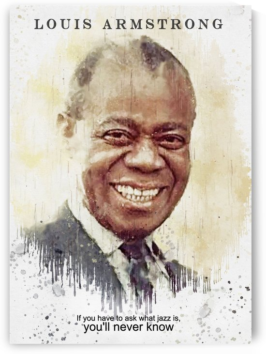 Louis Armstrong Quotes 1 by Gunawan Rb