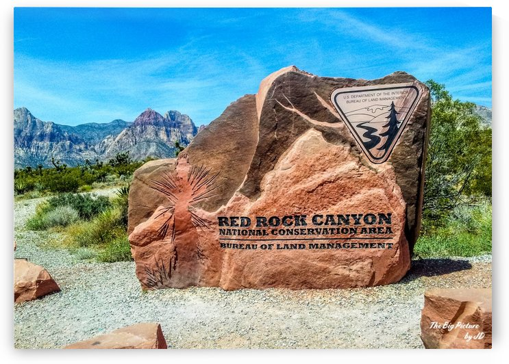 Red Rock Canyon Sign by The Big Picture by JD