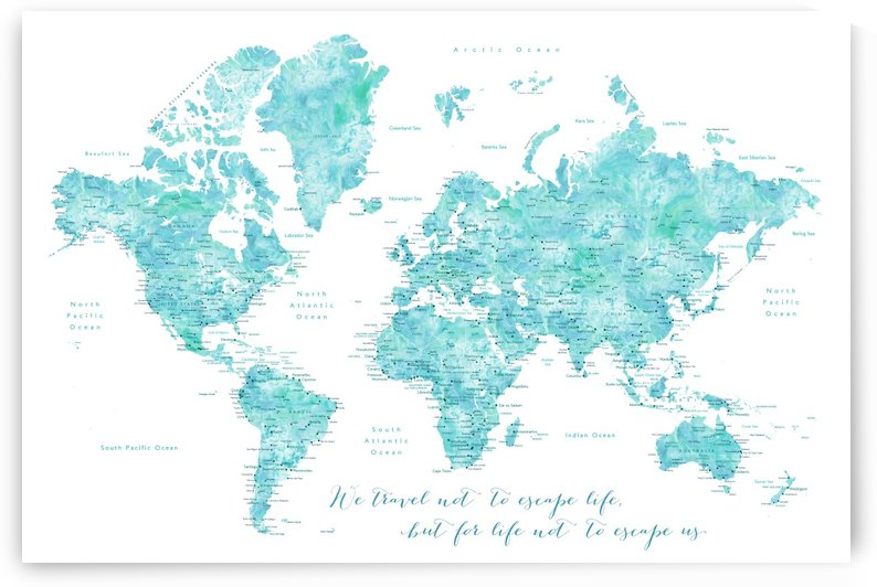 Travel quote aquamarine watercolor world map by blursbyai_1579891002.196 by blursbyai