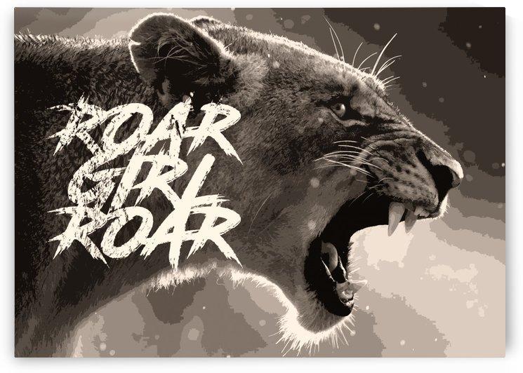 Roar Girl Roar by ABConcepts