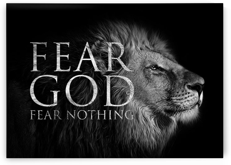 Fear God Fear Nothing by ABConcepts