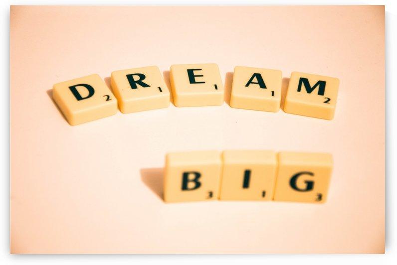 Dream Big by Alex Pell