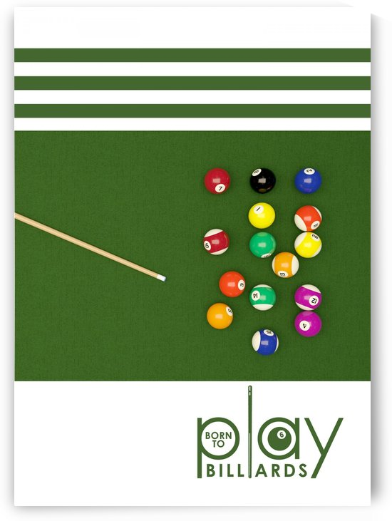 Born to Play Billiards by ABConcepts