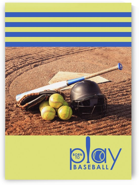 Born to Play Baseball by ABConcepts