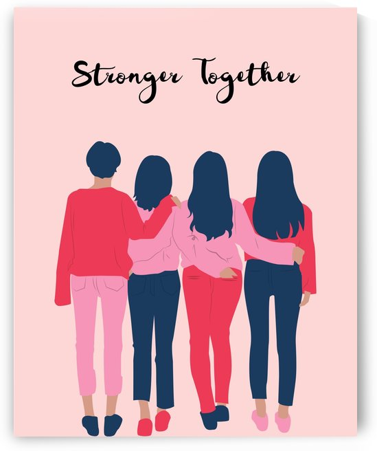 Stronger Together by Annie Caropresi