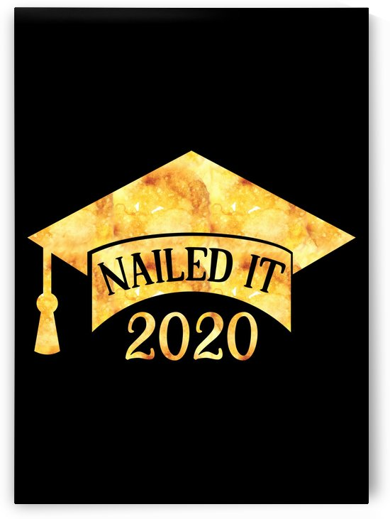Nailed It 2020 by Artistic Paradigms
