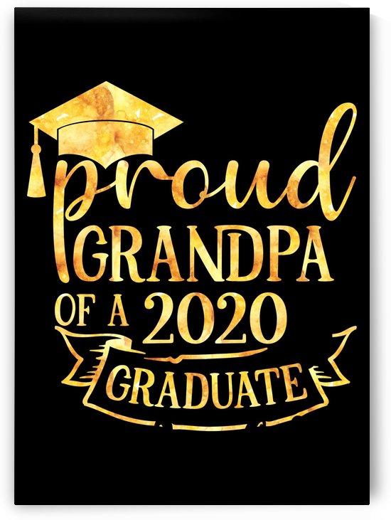 Proud Grandpa of A 2020 Graduate by Artistic Paradigms