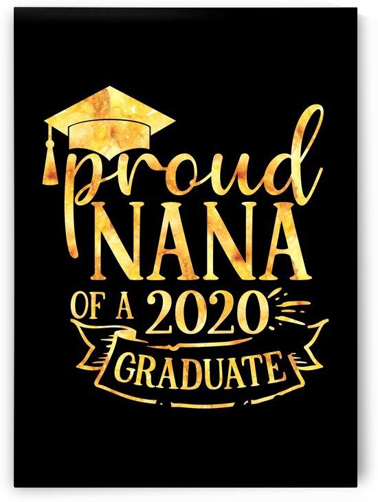 Proud NANA of A 2020 Graduate by Artistic Paradigms