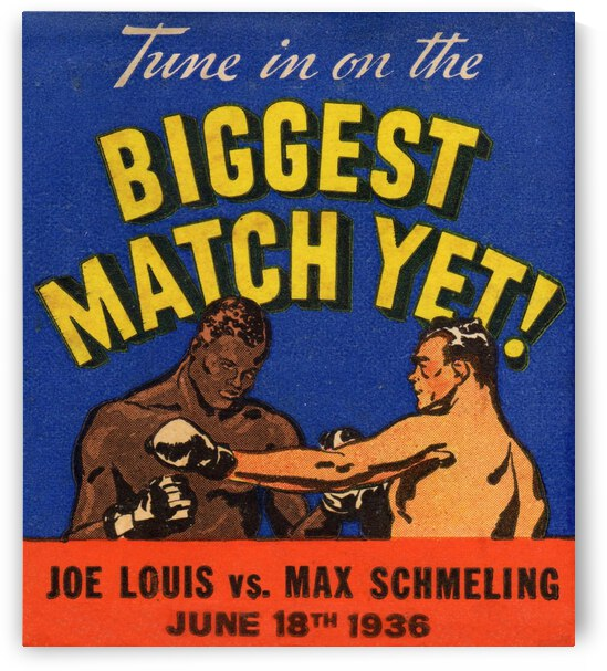 1936 Biggest Match Yet Joe Louis Fight by Row One Brand