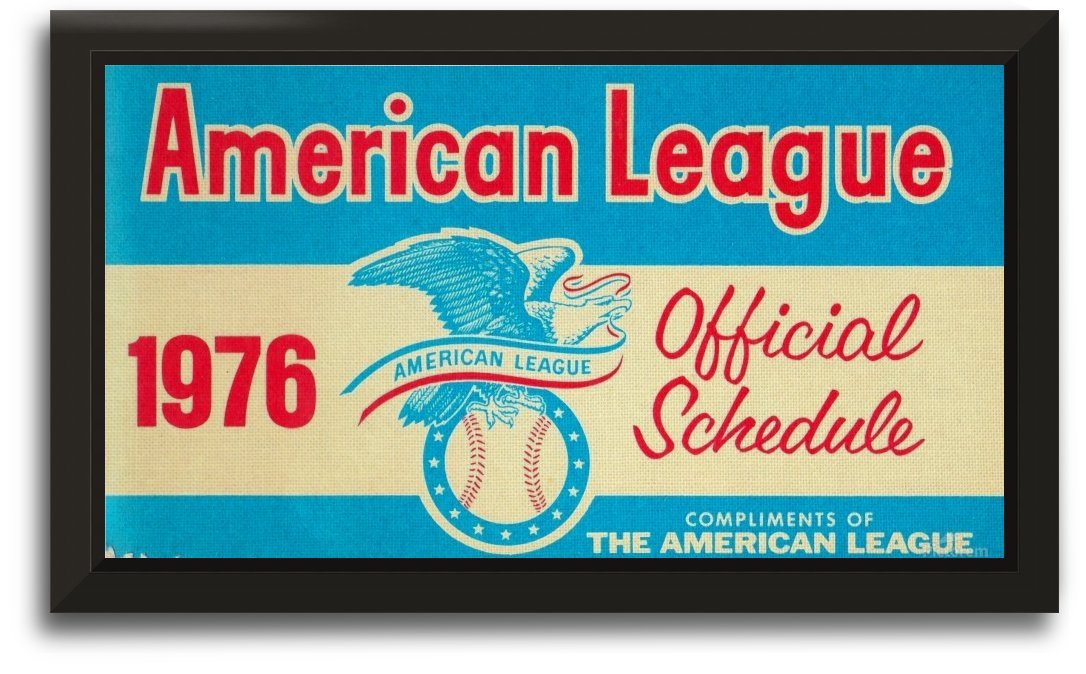 1976_Major League Baseball_American League Schedule_Row One Brand by Row One Brand