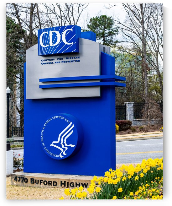 Centers for Disease Control CDC Sign   Atlanta GA 02775 by @ThePhotourist
