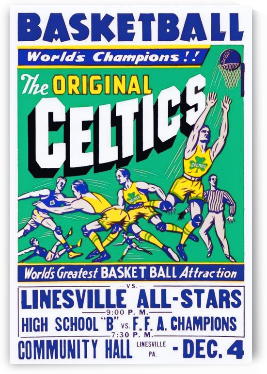 TheOriginalCeltics_WorldsGreatestBasketballAttraction_LinesvilleHighSchool_LinesvillePA by Row One Brand