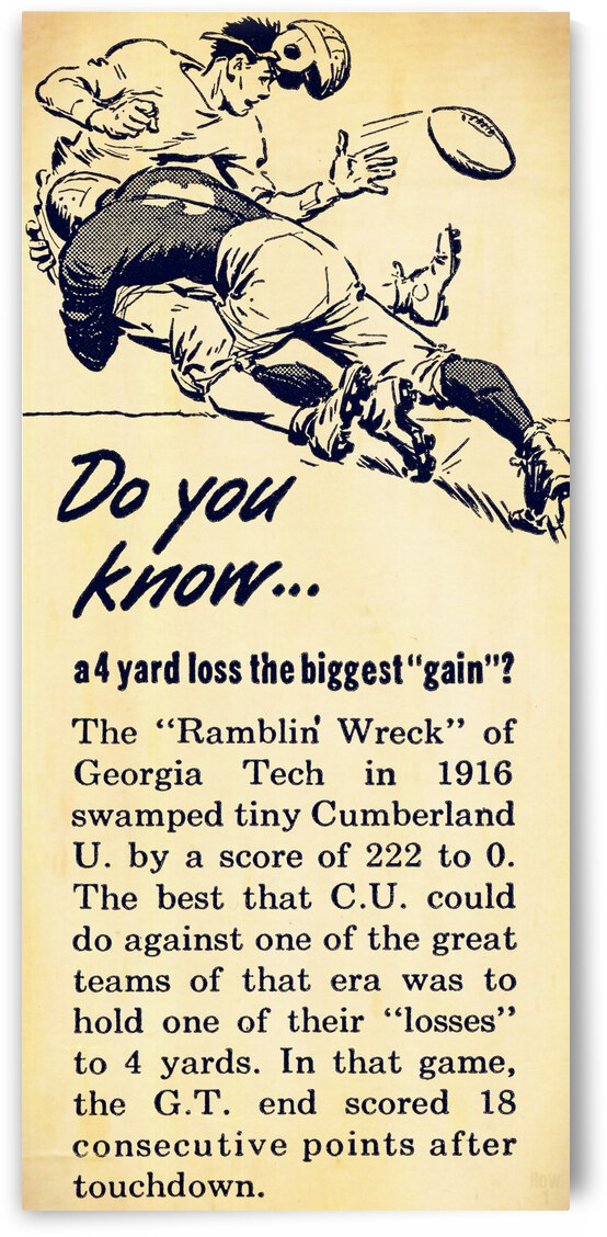 Georgia Tech Won 222-0 Biggest Margin in College Football History 1916 by Row One Brand