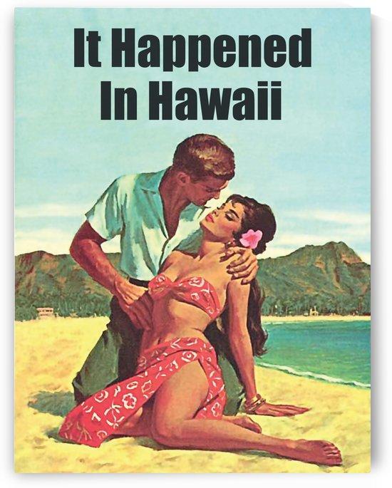 It Happen in Hawaii by vintagesupreme