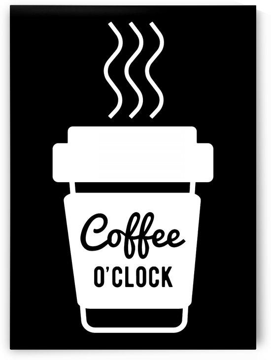 Coffee O clock by Artistic Paradigms