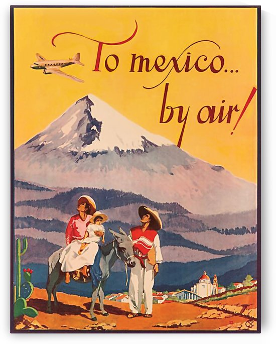 To Mexico by Air by vintagesupreme