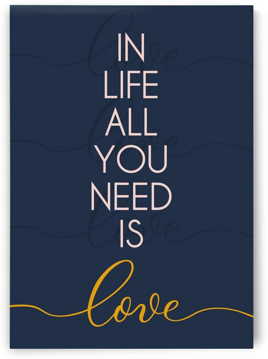 TIPOGRAFIA IN LIFE ALL YOU NEED IS LOVE   170X240   13 06 2020    01A5 by Uillian Rius