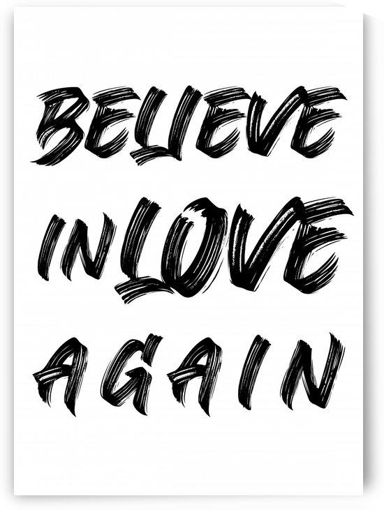 TIPOGRAFIA BELIEVE IN LOVE AGAIN   130X182   13 05 2020    01A by Uillian Rius