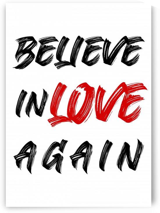 TIPOGRAFIA BELIEVE IN LOVE AGAIN   130X182   13 05 2020    01A2 by Uillian Rius