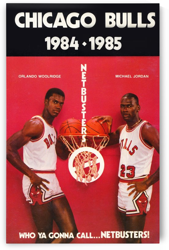 1984 chicago bulls michael jordan who ya gonna call netbusters poster by Row One Brand