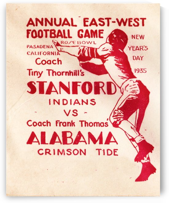 1935_College_Football_Rose Bowl_Alabama vs. Stanford_Pasadena by Row One Brand
