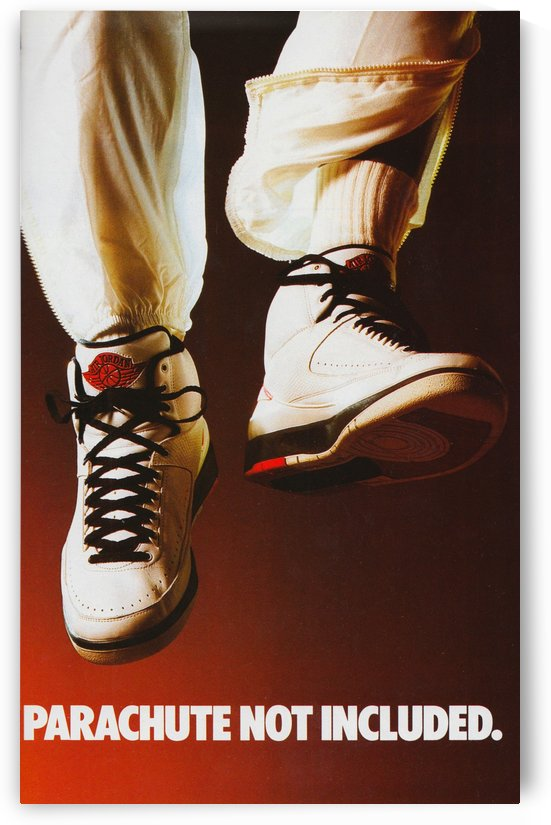 1987 Nike Air Jordan Parachute Not Included Ad by Row One Brand