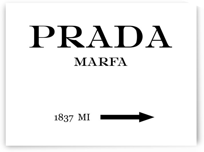 Prada Marfa Mileage by Edit Voros