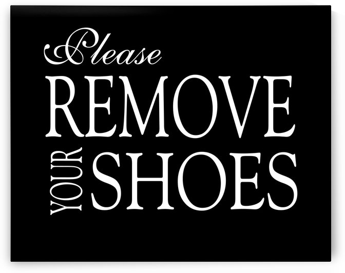 Please Remove Your Shoes by Edit Voros