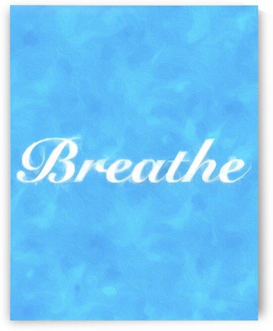 Breathe wall art  by Susan C
