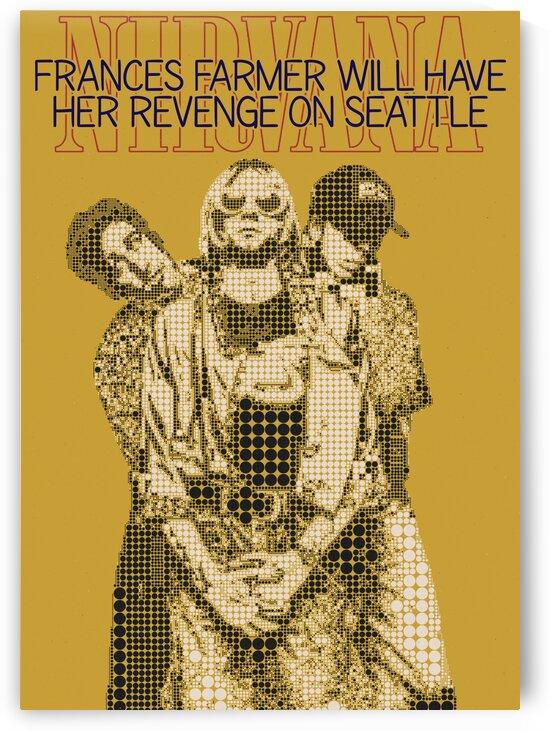 Frances Farmer Will Have Her Revenge On Seattle   Nirvana by Gunawan Rb
