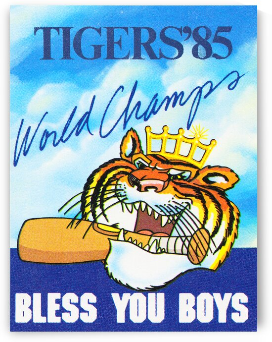 1985 Detroit Tigers World Champs Posters  by Row One Brand
