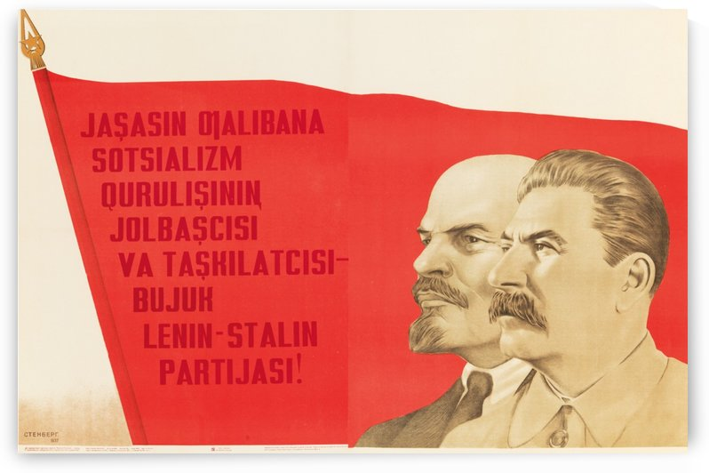 Long Live the Party of Lenin and Stalin by VINTAGE POSTER