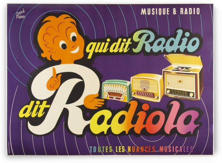 Qui dit Radio dit Radiola by VINTAGE POSTER