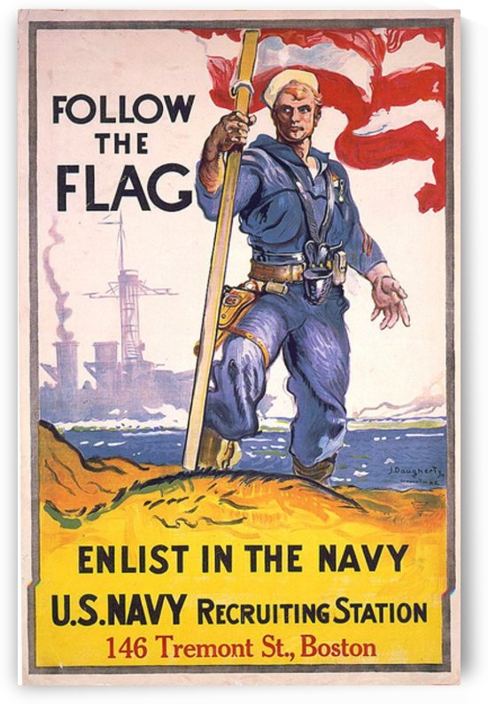 Follow the flag Navy recruiting poster from around 1917 by VINTAGE POSTER