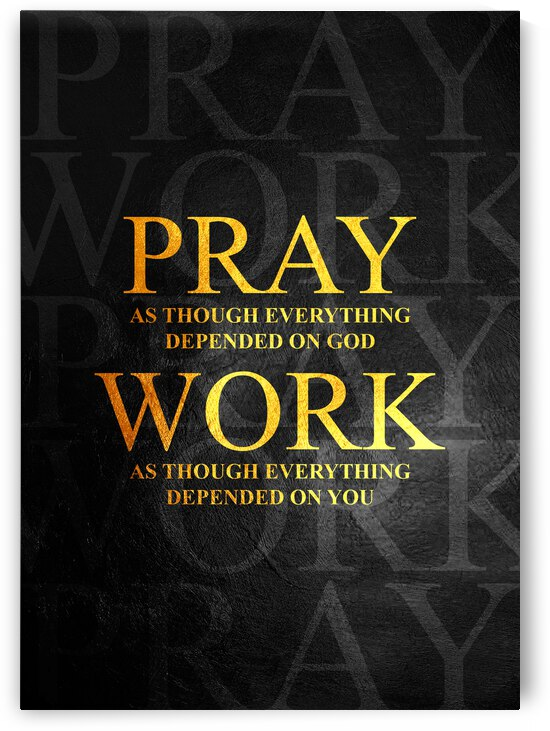 Pray and Work Motivational Wall Art by ABConcepts