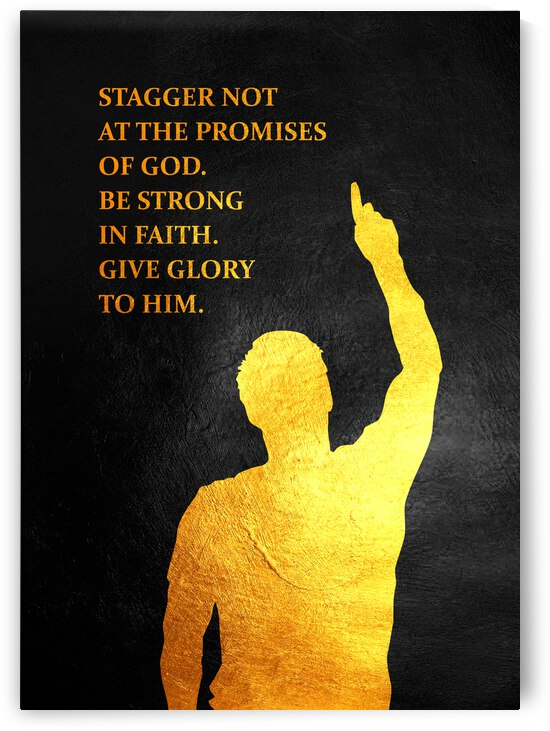 Stagger Not At Gods Promises Motivational Wall Art by ABConcepts