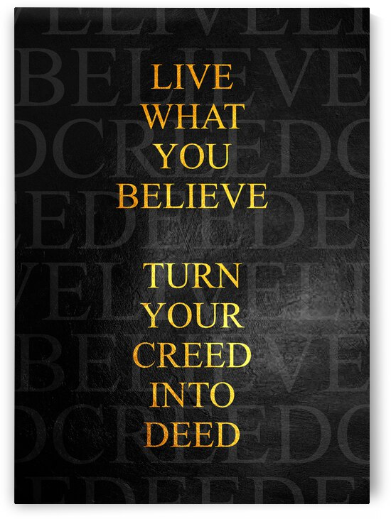 Live What You Believe Motivational Wall Art by ABConcepts