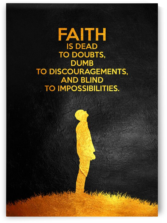 Faith is dead to doubts Motivational Wall Art by ABConcepts