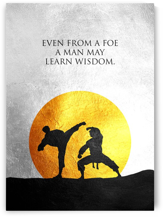 Even from a foe a man may learn wisdom Motivational Wall Art by ABConcepts