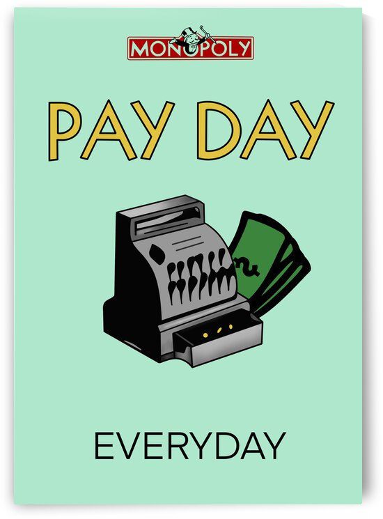 PAY DAY by Mike s ink
