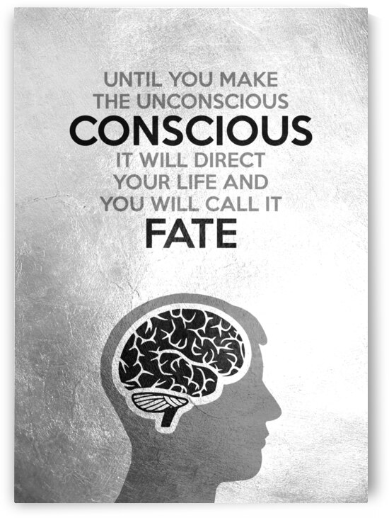 Unconscious Conscious Fate Motivational Wall Art by ABConcepts
